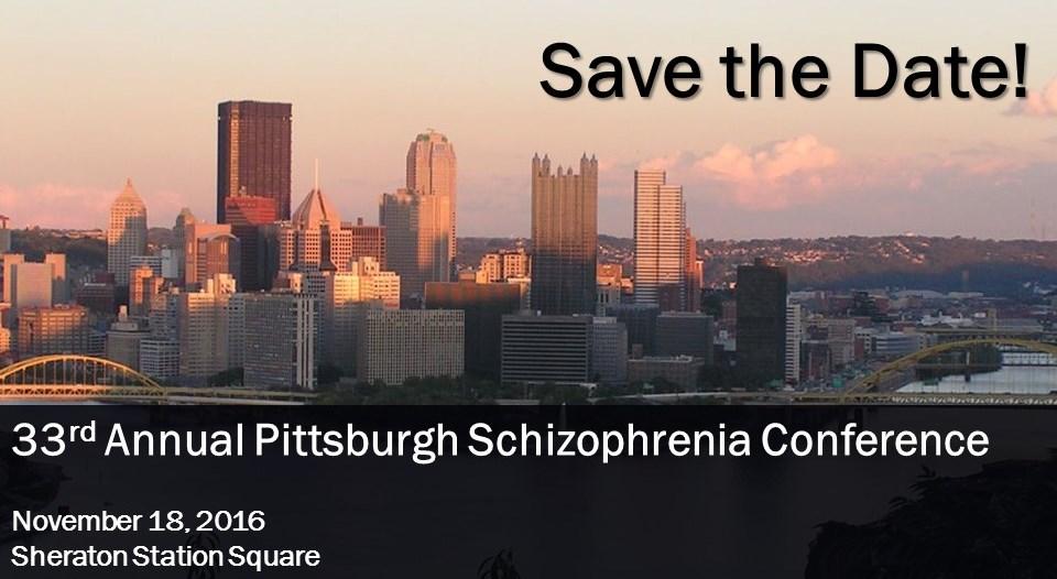 2016 Schizophrenia Conference | University of Pittsburgh