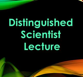 Distinguished Scientist Lecture